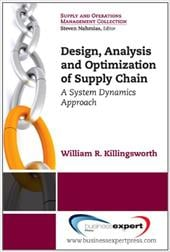 Design, Analysis and Optimization of Supply Chains: A System Dynamics Approach