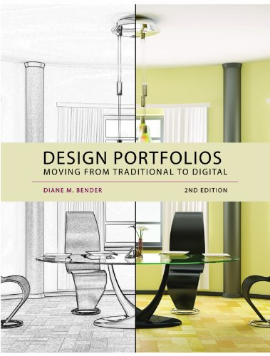 Design Portfolios: Moving from Traditional to Digital 9781609012410