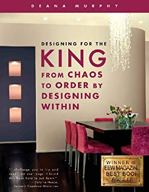 Designing for the King: From Chaos to Order by Designing Within 9781606964873