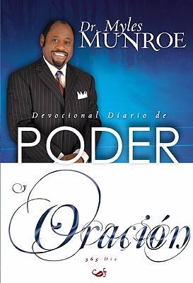 Devocional Diario de Poder y Oracion: Para los 365 Dias 9781603740517