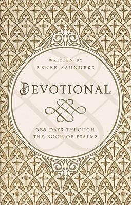 Devotional: 365 Days Through the Book of Psalms 9781606040614