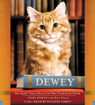 Dewey: The Small-Town Library Cat Who Touched the World 9781600243820