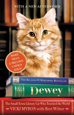 Dewey: The Small-Town Library Cat Who Touched the World 9781607886211