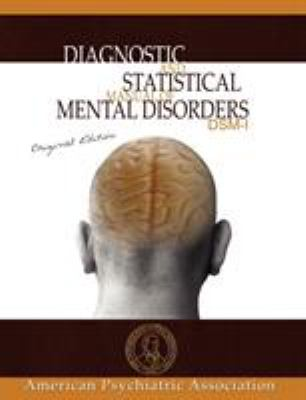 Diagnostic and Statistical Manual of Mental Disorders: DSM-I Original Edition 9781607960348