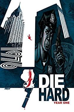 Die Hard: Year One, Volume 1 9781608866236