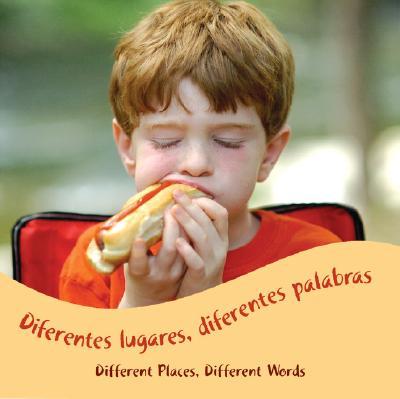 Diferentes Lugares, Diferentes Palabras/Different Places, Different Words 9781600442988