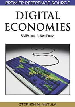 Digital Economies: Smes and E-Readiness 9781605664200