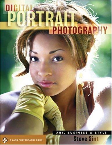 Digital Portrait Photography: Art, Business & Style 9781600593352