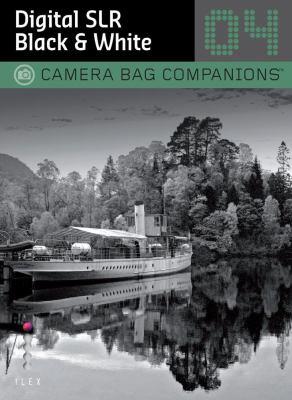 Digital SLR Black & White Photography