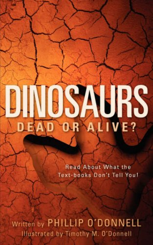 Dinosaurs: Dead or Alive? 9781600342622