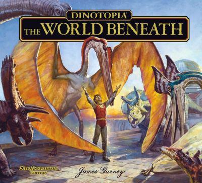 Dinotopia: The World Beneath: 20th Anniversary Edition 9781606600337