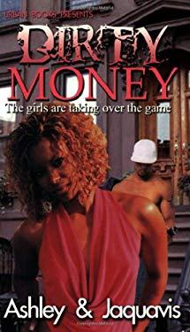 Dirty Money 9781601620774