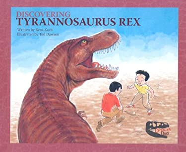 Discovering Tyrannosaurus Rex 9781602701090