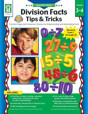 Division Facts Tips & Tricks: Practice Pages and Classroom Games for Understanding and Memorizing Facts 9781602680692