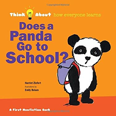 Does a Panda Go to School?: Think About How Everyone Learns