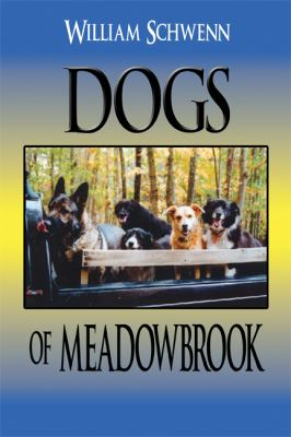 Dogs of Meadowbrook 9781606723661