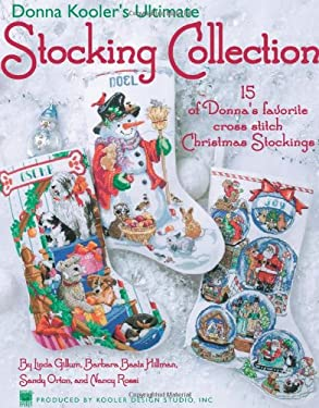 Donna Kooler's Ultimate Stocking Collection 9781601404305