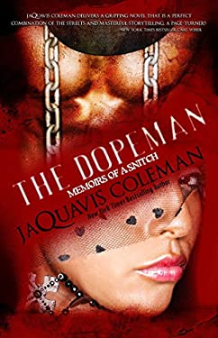 Dopeman: Memoirs of a Snitch 9781601622884
