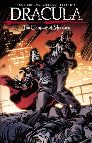 Dracula, Volume 2: The Company of Monsters 9781608860494