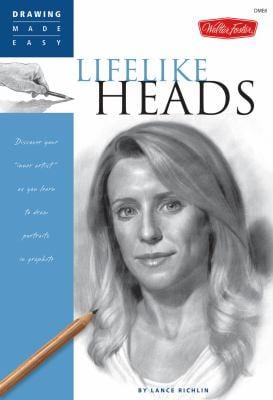 Drawing Made Easy: Lifelike Heads 9781600580666