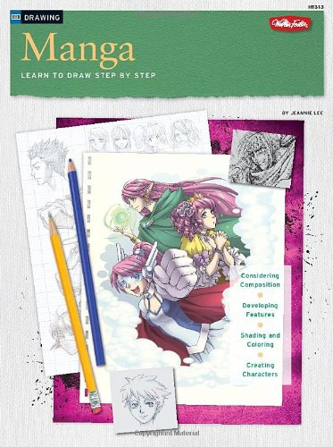 Drawing: Manga: Learn to Draw Step by Step 9781600581939