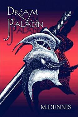 Dream Paladin 9781608130504
