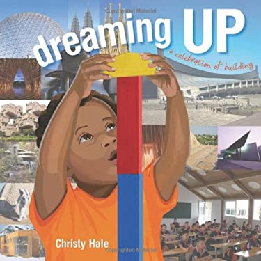 Dreaming Up: A Celebration of Building 9781600606519