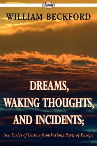 Dreams, Waking Thoughts, and Incidents 9781604506846