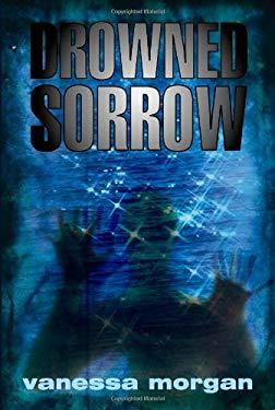 Drowned Sorrow 9781605941622