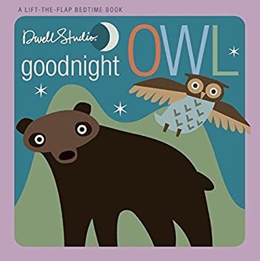 Goodnight, Owl: A Lift-The-Flap Bedtime Book 9781609050832