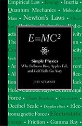 E=mc2: Simple Physics: Why Balloons Rise, Apples Fall and Golf Balls Go Awry 7417453