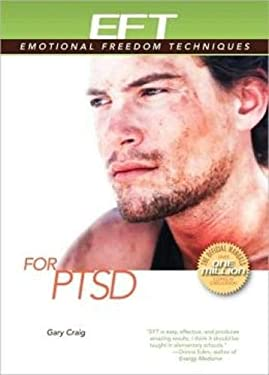 EFT for PTSD: (Post-Traumatic Stress Disorder) 9781604150407