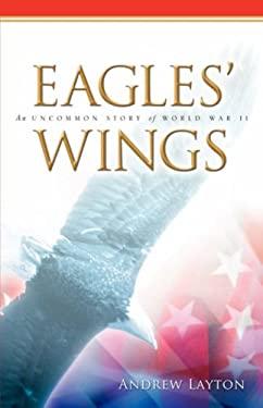 Eagles' Wings 9781602663909