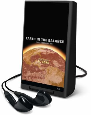 Earth in the Balance: Ecology and the Human Spirit [With Headphones] 9781605147758