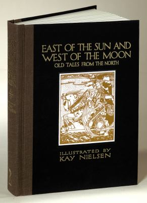 East of the Sun and West of the Moon: Old Tales from the North 9781606600030