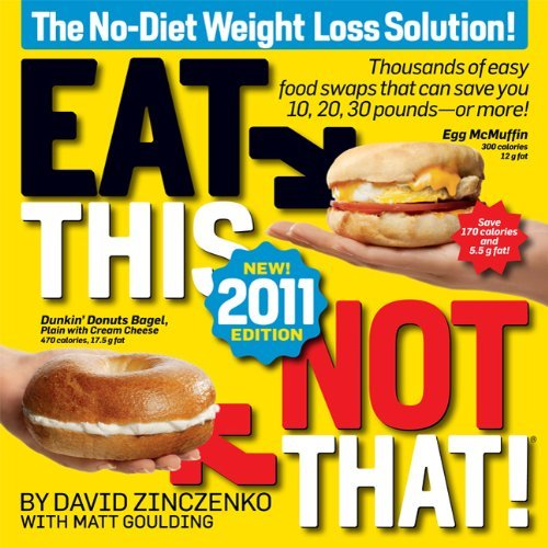 Eat This, Not That!: The No-Diet Weight Loss Solution 9781605293134