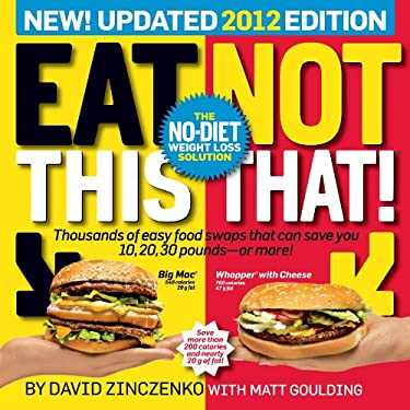 Eat This, Not That!: The No-Diet Weight Loss Solution 9781609610654