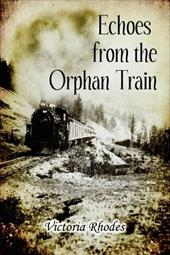Echoes from the Orphan Train