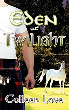 Eden at Twilight 9781601545022