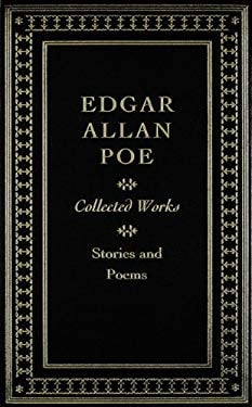 Edgar Allan Poe: Collected Works: Stories and Poems 9781607100713