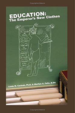 Education: The Emperors New Clothes 9781606930908