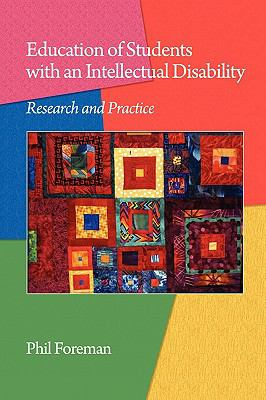 Education of Students with an Intellectual Disability: Research and Practice (PB) 9781607522140