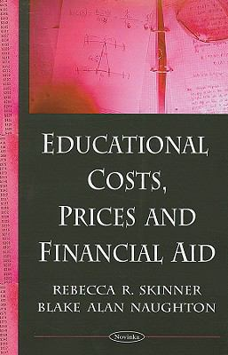 Educational Costs, Prices and Financial Aid 9781604566444