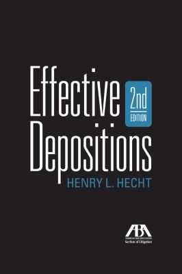 Effective Depositions 9781604429060
