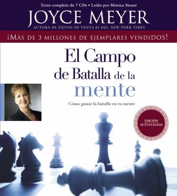 El Campo de Batalla de la Mente: Como Ganar la Batalla en Tu Mente 9781609414122