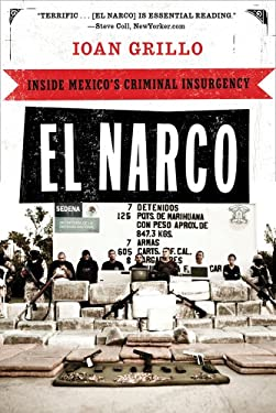 El Narco: Inside Mexico's Criminal Insurgency 9781608194018