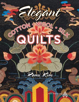 Elegant Cotton Wool Silk Quilts 9781604600247