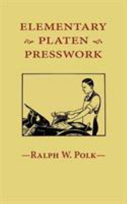 Elementary Platen Presswork 9781603370059
