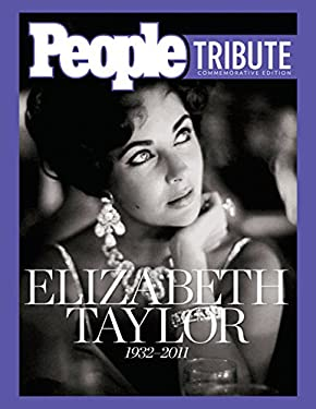 People Tribute: Elizabeth Taylor: 1932-2011 9781603200745