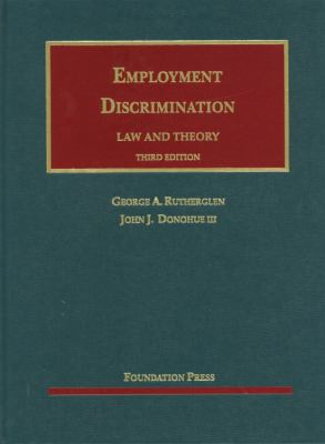 Employment Discrimination: Law and Theory 9781609300739